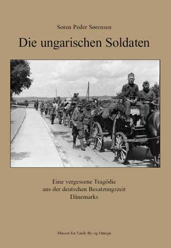 Das Buch: Die ungarischen Soldaten