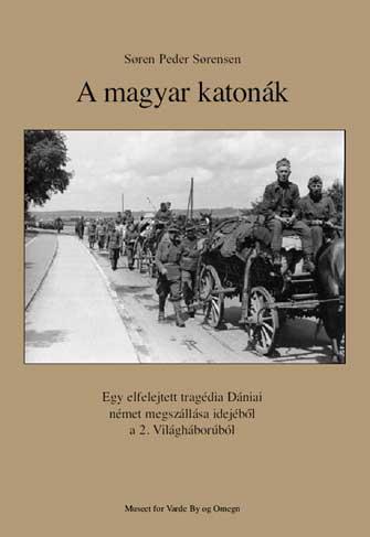 A Könyv: A magyar katonák